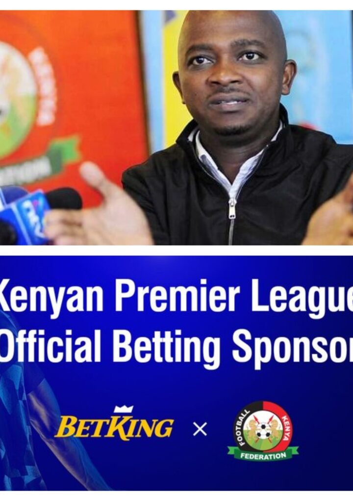 Inside FKF's Sponsorship Deal With Betting Firm Betking Ahead of New Season